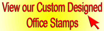 Click to see Custom Designed office stamps